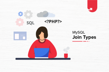 Types of MySQL Joins | MySQL Joins [With Syntax]