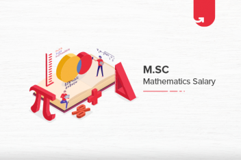 M.Sc Mathematics Salary in India in 2021 [For Freshers & Experienced]