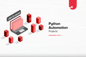 Top Python Automation Projects & Topics For Beginners