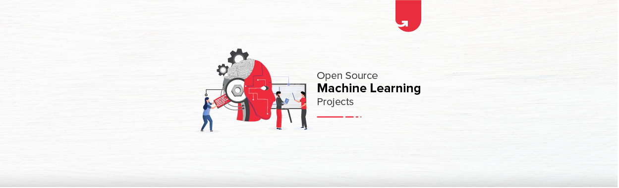 Top 17 Open Source Machine Learning Projects [For Freshers & Experienced]