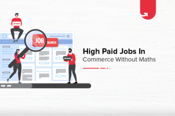 Top 6 Highest Paying Jobs in Commerce Without Maths [For Freshers & Experienced]