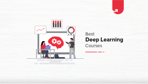 Best Deep Learning Online Courses & Certifications in 2020 [For Students & Working Professionals]