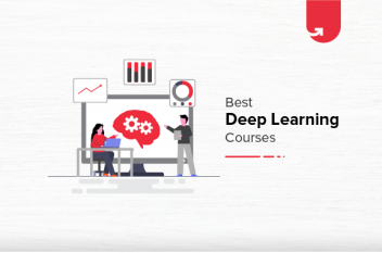 Best Deep Learning Online Courses & Certifications in 2021 [For Students & Working Professionals]
