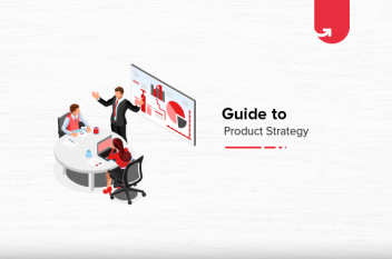 4 Easy Steps to Create an Ideal Product Strategy
