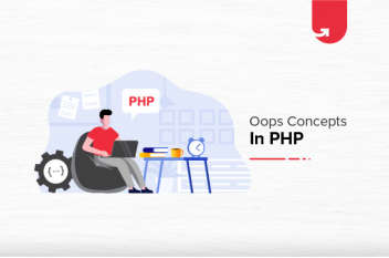 OOPS Concepts in PHP | Object Oriented Programming in PHP