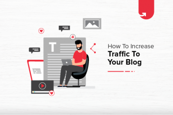 Top 9 Actionable Ways to Increase Your Blog Traffic Organically [2021]