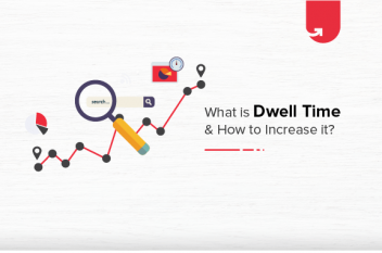 What is Dwell Time & How to Increase Dwell Time in 2021?