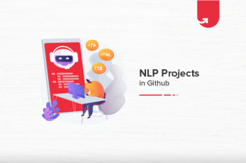 Top NLP Projects on Github You Should Get Your Hands-on [2021]