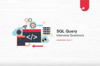20 Most Common SQL Query Interview Questions & Answers [For Freshers]