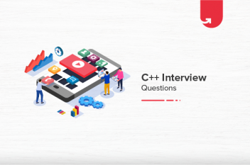 21 Most Read C++ Interview Questions & Answers [For Freshers]