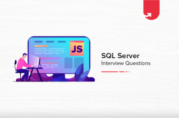 Top SQL Server Interview Questions & Answers [For Freshers 2021]