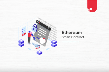 What is Ethereum Smart Contract in Blockchain Technology? An Overview