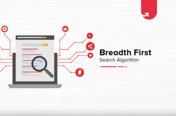 Breadth First Search Algorithm: Overview, Importance & Applications
