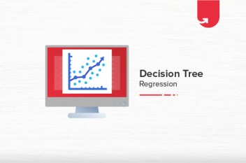 Decision Tree Regression Functionality, Terms, Implementation [With Example]
