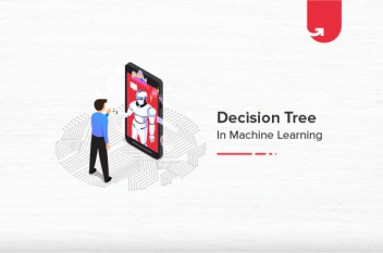 Decision Tree in Machine Learning Explained [With Examples]