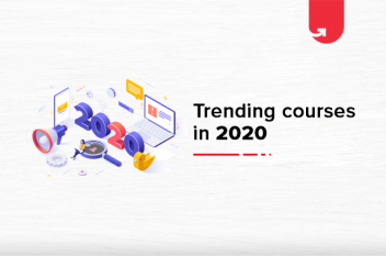 Top 15 Trending Online Courses in 2021 [For Both Students & Working Professionals]