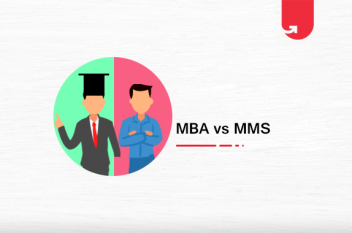 MBA vs MMS: Which One Should You Choose?
