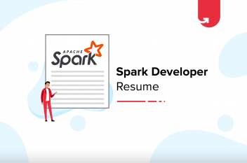 Spark Developer Resume For Freshers & Experienced [With Samples]