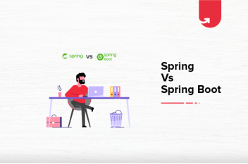 Spring vs Spring Boot: Difference Between Spring and Spring Boot