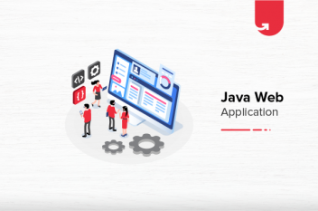 Top 5 Java Web Application Technologies You Should Master in 2021