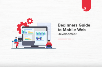 Beginners Guide to Mobile Web Development [2021]