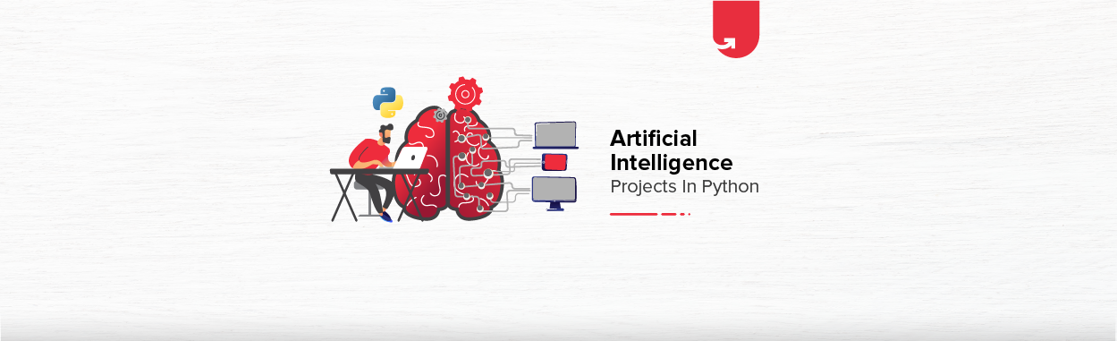 8 Interesting Artificial Intelligence Projects in Python For Beginners [2021]