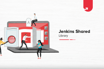 Jenkins Shared Library: A Closer Look [2021]
