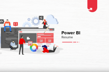 How to Build Power BI Resume? Step by Step Guide [For Freshers & Experienced]
