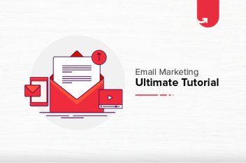 How To Do Email Marketing in 2021 [Complete Tutorial – Part 1]
