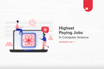 Top 10 Highest Paying Jobs in Computer Science in India [2021]