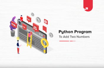How to Write Python Program to Add Two Numbers? [With Examples]