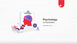 Psychology vs Psychiatry: Difference Between Psychology and Psychiatry