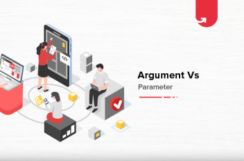 Argument vs Parameter: Difference Between Argument and Parameter [With Example]