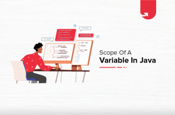 Scope of a Variable In Java [With Coding Example]
