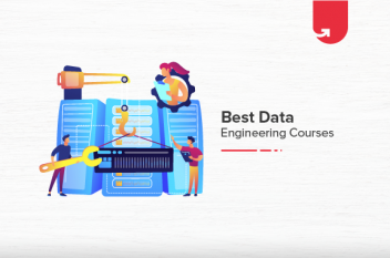 5 Best Data Engineering Courses & Certifications Online [2021]