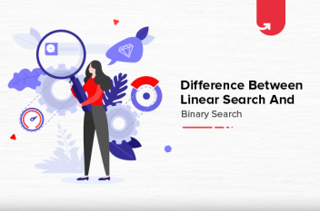 Linear Search vs Binary Search: Difference Between Linear Search & Binary Search