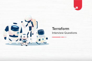 11 Most Asked Terraform Interview Questions & Answers [For Freshers]