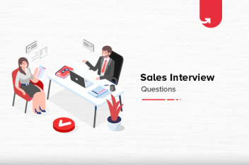15 Most Popular Sales Interview Questions & Answers [For Freshers 2021]