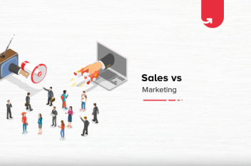 Sales vs Marketing: What is The Difference Between Sales and Marketing?