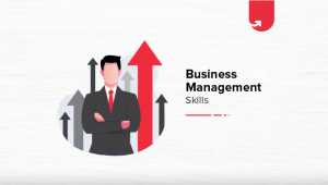 8 Crucial Business Management Skills Every Manager Should Have in 2021