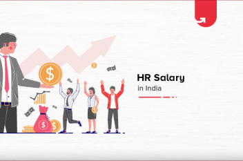 HR Salary in India [For Freshers & Experienced 2021]