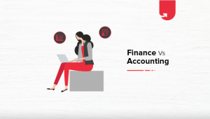 Finance vs Accounting: Which One Should You Choose? [2021]