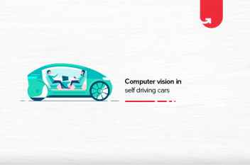 How Self Driving Cars Uses Computer Vision To See?
