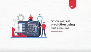 Stock Market Prediction Using Machine Learning [Step-by-Step Implementation]