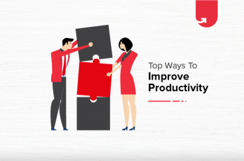 How to Improve Productivity? Top 10 Ways You Can Implement Today