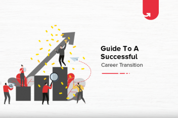 7 Steps For Successful Career Transition in 2021