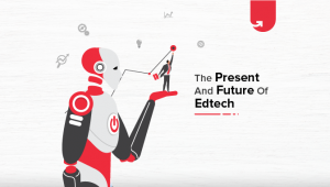 The Present and Future of EdTech