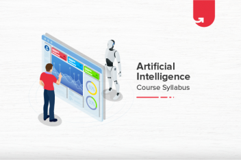 Artificial Intelligence Course Syllabus: Fee Details, Duration, Placement