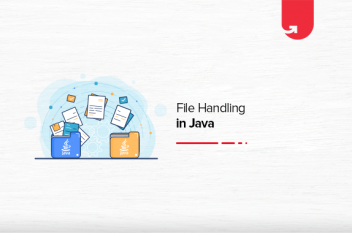 File Handling in Java: How to Work with Java Files?