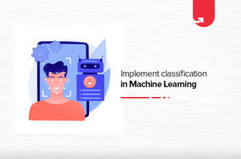 How to Implement Classification in Machine Learning?